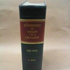 Libros de segunda mano: ENFERMEDADES DEL CORAZON Y DE LA CIRCULACION. Lote 37818705