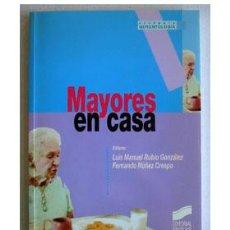 Libros de segunda mano - MAYORES EN CASA, por Luis M. Rubio y Fernando Núñez. - 37888977