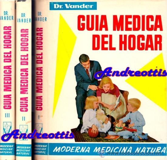 Guia medica del hogar por el dr vander modern comprar libros de medicina farmacia y salud - Cosas del hogar de segunda mano ...