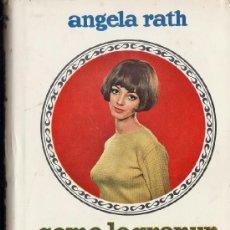 Libros de segunda mano: COMO LOGRAR UN BUSTO PERFECTO - ANGELA RATH - ED. ESTE - TAPAS DURAS - AÑO 1967 -R- 2347. Lote 38386231