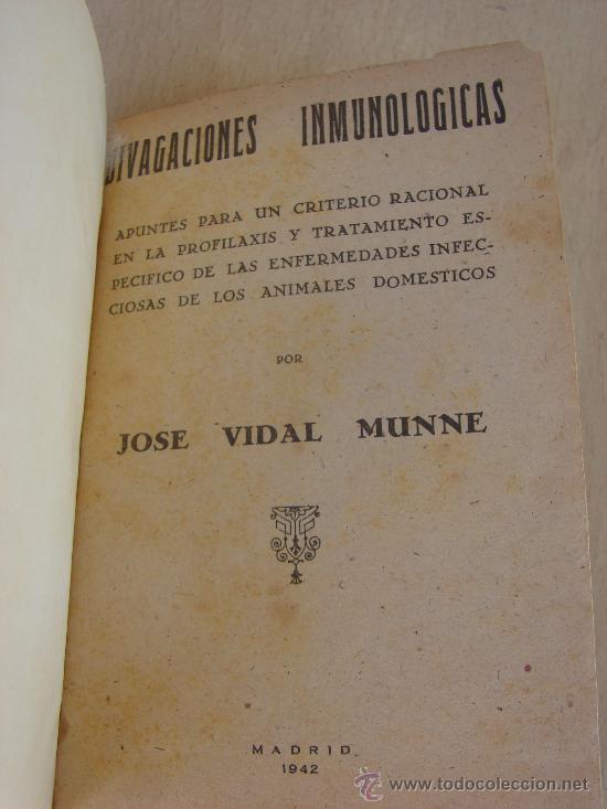 DIVAGACIONES INMUNOLOGICAS. JOSE VIDAL MUNNE. 1942. MEDICINA (Libros de Segunda Mano - Ciencias, Manuales y Oficios - Medicina, Farmacia y Salud)