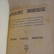 Libros de segunda mano: DIVAGACIONES INMUNOLOGICAS. JOSE VIDAL MUNNE. 1942. MEDICINA. Lote 38435518