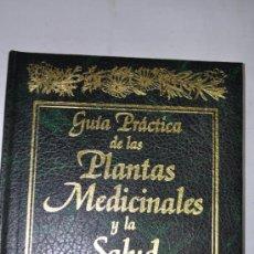 Libros de segunda mano: GUÍA PRÁCTICA DE LAS PLANTAS MEDICINALES Y LA SALUD. TOMO IV.. RM62819. Lote 38455741