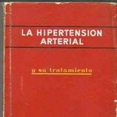Libros de segunda mano: LA HIPERTENSIÓN ARTERIAL Y SU TRATAMIENTO. CIBA S.A. BARCELONA. Lote 38768845