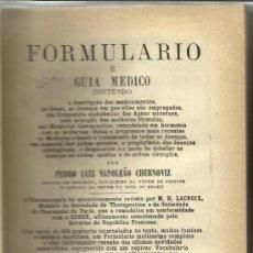 Libros de segunda mano: LIBRO DE MEDICINA EN PORTUGUÉS. FORMULARIO. TOMO II. 19ª EDICIÓN. ANDRE BLOT EDITOR. PARÍS. 1924. Lote 38768933