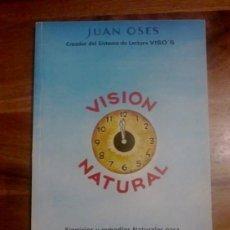 Libros de segunda mano: VISION NATURAL - JUAN OSES. Lote 38795469