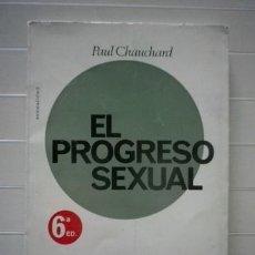 Libros de segunda mano: PAUL CHAUCHARD - EL PROGRESO SEXUAL. Lote 38804371