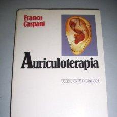 Libros de segunda mano: CASPANI, FRANCISCO. AURICULOTERAPIA. Lote 38821756