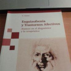 Libros de segunda mano: ESQUIZOFRENIA Y TRASTORNOS AFECTIVOS EDITORIAL MÉDICA PANAMERICANA AÑO 2007. Lote 38836404