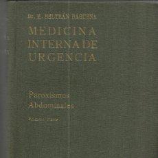 Libros de segunda mano: MEDICINA INTERNA DE URGENCIA. PAROXISMOS ABDOMINALES. EDITORIAL CIENTÍFICO MÉDICA. BARCELONA. 1942. Lote 38857330