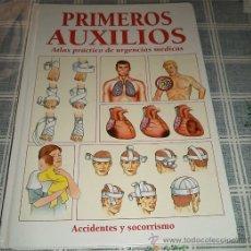 Libros de segunda mano: - PRIMEROS AUXILIOS ATLAS PRACTICO DE URGENCIAS MEDICAS ACCIDENTES Y SOCORRISMO ED. CUL. Lote 39007972