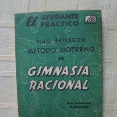Libros de segunda mano: NILS ERIKSSON - MÉTODO MODERNO DE GIMNASIA RACIONAL (ED. COSMOPOLITA, BUENOS AIRES, 1960).. Lote 39145401