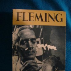 Libros de segunda mano: ANDRE MAUROIS: - FLEMING (BIOGRAFIA) - (MADRID, 1963) (MEDICINA). Lote 39326217