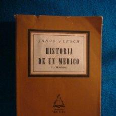 Libros de segunda mano: JANOS PLESCH: - HISTORIA DE UN MEDICO - (BUENOS AIRES, 1952) (MEDICINA). Lote 39328771