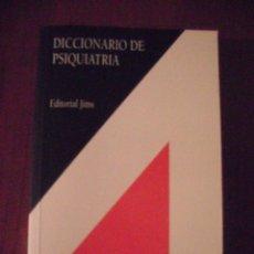 Libros de segunda mano: DICCIONARIO DE PSIQUIATRIA, EDITORIAL JIMS, MENARINI AREA CIENTIFICA. Lote 39425136