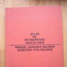Libros de segunda mano: ATLAS DE RETINOPATIAS VASCULARES, MANUEL SANCHEZ SALORIO, DEMETRIO PITA SALORIO, SANDOZ. Lote 39432093