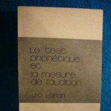 Libros de segunda mano: J. C. LAFON: - LE TEST PHONETIQUE ET LA MESURE DE L'AUDITION - (PARIS) (MEDICINA). Lote 46653066