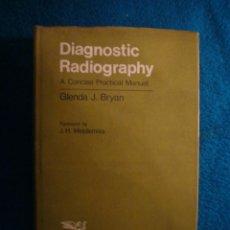 Libros de segunda mano: GLENDA BRYAN: - DIAGNOSTIC RADIOGRAPHY. A CONCISE PRACTICAL MANUAL - (NEW YORK, 1987) (MEDICINA). Lote 39473506
