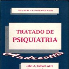 Libros de segunda mano: TRATADO DE PSIQUIATRIA. TALBOTT, HALES, YUDOFSKY.THE AMERICAN PSYCHIATRIC PRESS. ANCORA 1989. Lote 39539281