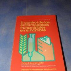 Libros de segunda mano: EL CONTROL DE LAS ENFERMEDADES TRANSMISIBLES EN LOS HOMBRES 13º-1980. Lote 39683356