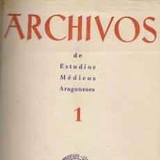 Libros de segunda mano: ARCHIVOS DE ESTUDIOS MEDICOS ARAGONESES 1 Y 2. DIRECTOR: JAIME DOLSET CHUMILLA. (DPZ, 1952-1953). Lote 39644854
