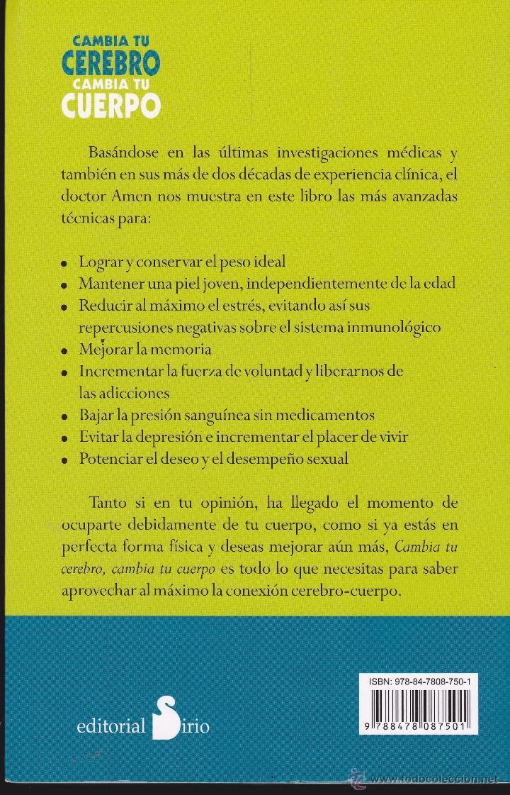 Libros de segunda mano: DR. DANIEL G. AMEN ·· CAMBIA TU CEREBRO CAMBIA TU CUERPO · CONCENTRACIÓN · ADELGAZAR · PIEL ·· ED. S - Foto 2 - 39649275