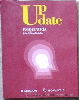 UP DATE PSIQUIATRÍA, JULIO VALLEJO RUILOBA, CUATRO (Libros de Segunda Mano - Ciencias, Manuales y Oficios - Medicina, Farmacia y Salud)