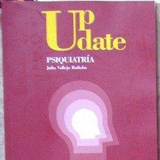 Libros de segunda mano: UP DATE PSIQUIATRÍA, JULIO VALLEJO RUILOBA, CUATRO. Lote 39752629