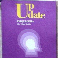 Libros de segunda mano: UP DATE PSIQUIATRÍA, JULIO VALLEJO RUILOBA, QUINTO. Lote 39752722