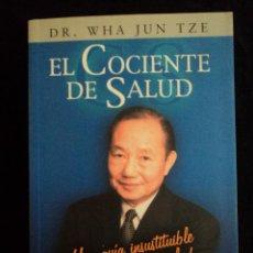 Libros de segunda mano: EL COCIENTE DE SALUD. WAH JUN TZE. ALIANZA ED. 2002 362 PAG. Lote 40027324