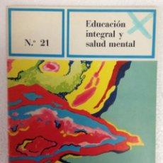 Libros de segunda mano - Cuadernos para la educacion en salud - Nº 21. - educacion integral y salud mental. TDKR23 - 40178919