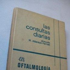 Libros de segunda mano: LAS CONSULTAS DIARIAS EN OFTALMOLOGÍA-P. DESVIGNES-1965-TORAY-MASSON. Lote 40190484