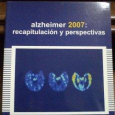 Libros de segunda mano: ALZHEIMER 2007: RECAPITULACIÓN Y PERSPECTIVAS. MARTÍNEZ LAGE. ISBN 8478854318. ABSOLUTAMENTE NUEVO. Lote 40255800