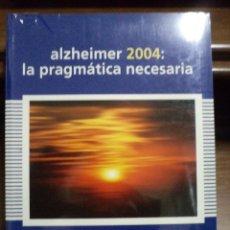 Libros de segunda mano: ALZHEIMER 2004: LA PRAGMÁTICA NECESARIA. MARTÍNEZ LAGE. 8478853650. ABSOLUTAMENTE NUEVO. Lote 40255832