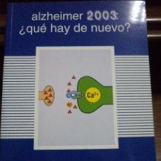 Libros de segunda mano: ALZHEIMER 2003: ¿QUÉ HAY DE NUEVO ? MARTÍNEZ LAGE. ISBN 8478853308. ABSOLUTAMENTE NUEVO. Lote 40255848