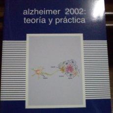 Libros de segunda mano: ALZHEIMER 2002: TEORÍA Y PRÁCTICA. MARTÍNEZ LAGE. ISBN 9788478853106. ABSOLUTAMENTE NUEVO A ESTRENAR. Lote 40255869