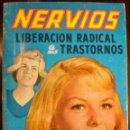 Libros de segunda mano: NERVIOS, LIBERACIÓN RADICAL DE LOS TRASTORNOS NERVIOSOS. DR. ADRIÁN VANDER, 1975. ILUSTRADO.. Lote 43159572