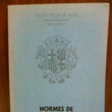Libros de segunda mano: NORMAS DE DEONTOLOGIA, 1979. Lote 40462747