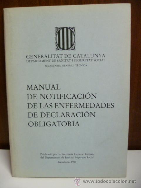 MANUAL DE NOTIFICACIÓN DE LAS ENFERMEDADES DE DECLARACIÓN OBLIGATORIA, 1981 (Libros de Segunda Mano - Ciencias, Manuales y Oficios - Medicina, Farmacia y Salud)
