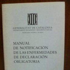 Libros de segunda mano: MANUAL DE NOTIFICACIÓN DE LAS ENFERMEDADES DE DECLARACIÓN OBLIGATORIA, 1981. Lote 40462769