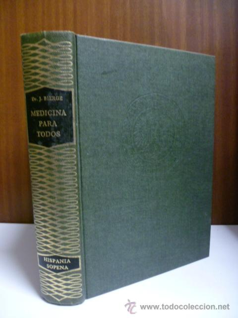 MEDICINA PARA TODOS, DR. J. BIERGE - SOPENA 1980 (VER FOTOS) (Libros de Segunda Mano - Ciencias, Manuales y Oficios - Medicina, Farmacia y Salud)