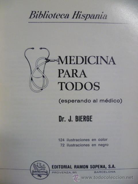 Libros de segunda mano: MEDICINA PARA TODOS, Dr. J. BIERGE - SOPENA 1980 (ver fotos) - Foto 2 - 40709197