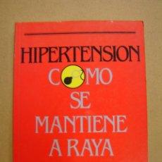 Libros de segunda mano - Hipertensión como se mantiene a raya - Luciano Candel y otros - 40844126