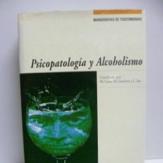 Libros de segunda mano: PSICOPATOLOGIA Y ALCOHOLISMO. MONOGRAFIAS DE TOXICOMANIAS - VARIOS - NEUROCIENCIAS - 1994 - 1ª EDIC.. Lote 40958039