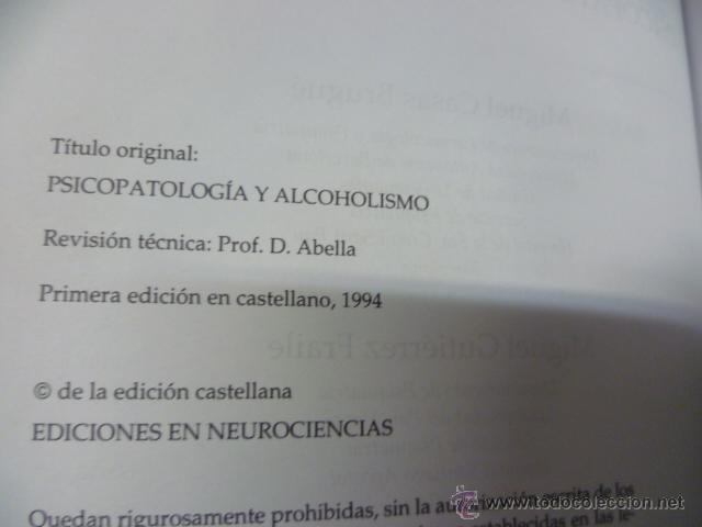 Libros de segunda mano: PSICOPATOLOGIA Y ALCOHOLISMO. MONOGRAFIAS DE TOXICOMANIAS - VARIOS - NEUROCIENCIAS - 1994 - 1ª EDIC. - Foto 2 - 40958039