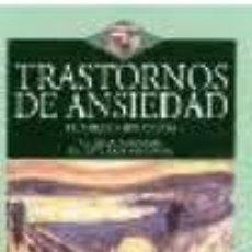 Libros de segunda mano: TRASTORNOS DE ANSIEDAD . Lote 41305734