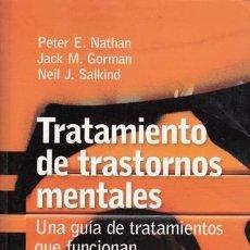 Libros de segunda mano: TRATAMIENTO DE TRASTORNOS MENTALES , VARIOS AUTORES . Lote 41375492