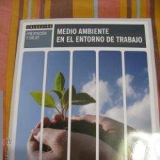 Libros de segunda mano: MEDIO AMBIENTE EN EL ENTORNO DE TRABAJO. Lote 41622018