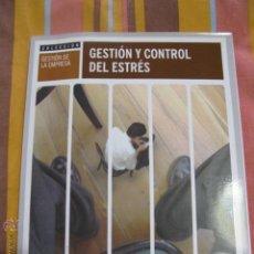 Libros de segunda mano: GESTION Y CONTROL DEL ESTRES. Lote 41622112