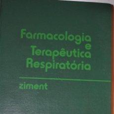Libros de segunda mano: FARMACOLOGIA E TERAPÊUTICA RESPIRATÓRIA. IRWIN ZIMENT RM64909. Lote 41712204